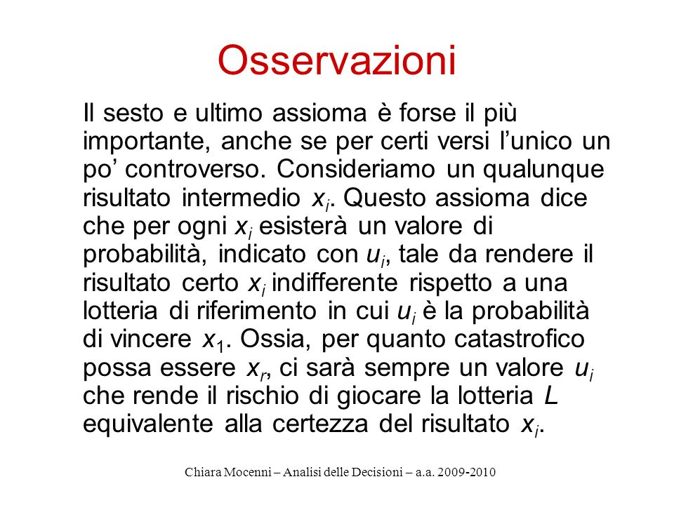 Chiara Mocenni – Analisi delle Decisioni – a.a. 2009-2010