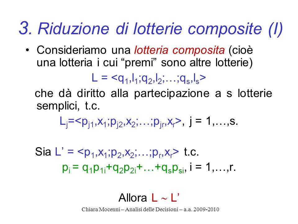 3. Riduzione di lotterie composite (I)