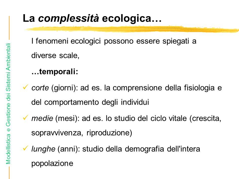 La complessità ecologica…