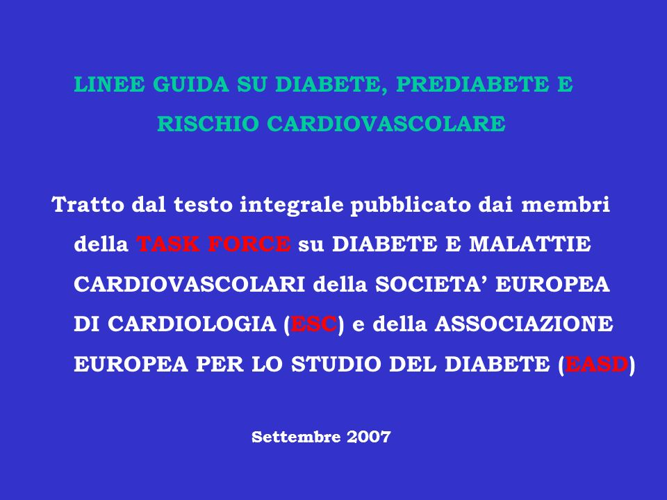LINEE GUIDA SU DIABETE, PREDIABETE E RISCHIO CARDIOVASCOLARE