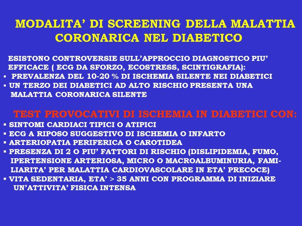 MODALITA' DI SCREENING DELLA MALATTIA CORONARICA NEL DIABETICO