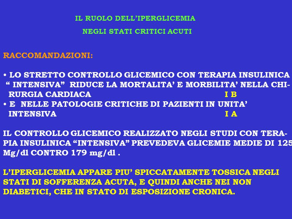 LO STRETTO CONTROLLO GLICEMICO CON TERAPIA INSULINICA