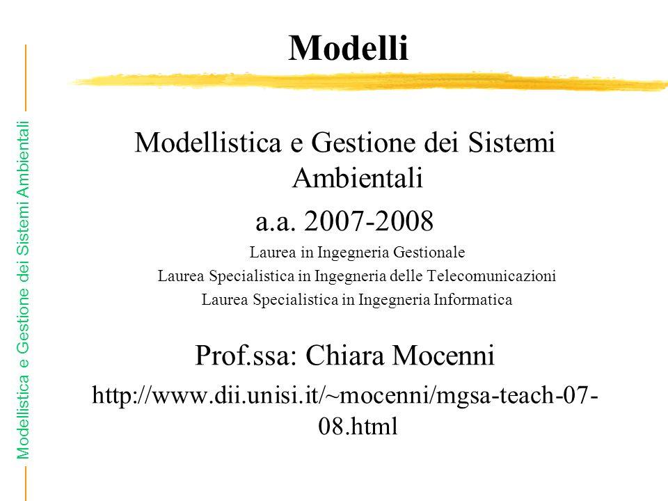 Modelli Modellistica e Gestione dei Sistemi Ambientali a.a. 2007-2008