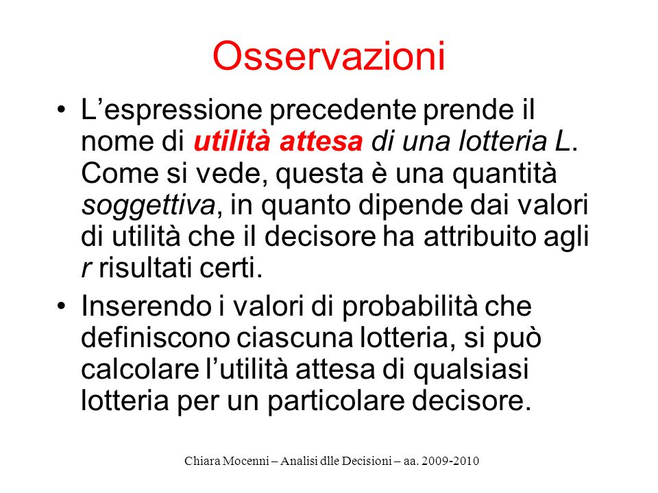 Chiara Mocenni – Analisi dlle Decisioni – aa. 2009-2010