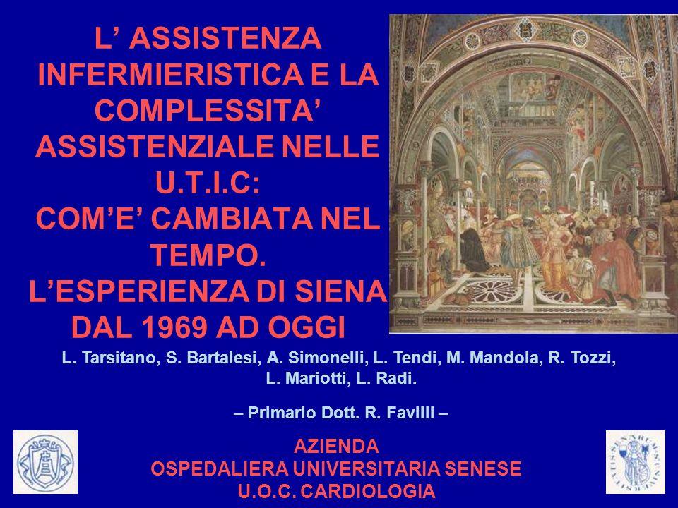 AZIENDA OSPEDALIERA UNIVERSITARIA SENESE U.O.C. CARDIOLOGIA
