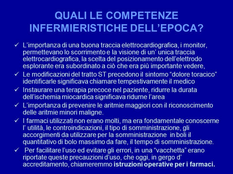 QUALI LE COMPETENZE INFERMIERISTICHE DELL'EPOCA
