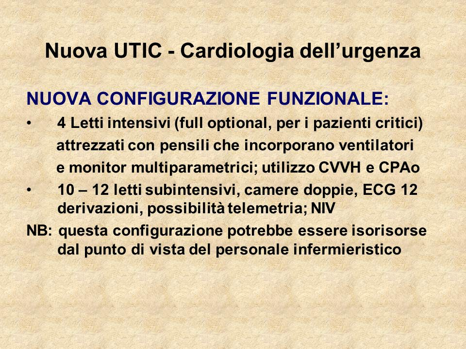 Nuova UTIC - Cardiologia dell'urgenza