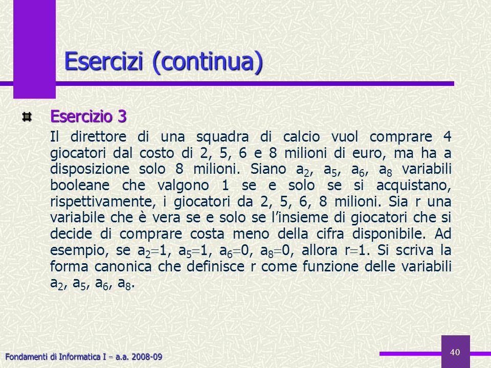 Esercizi (continua) Esercizio 3