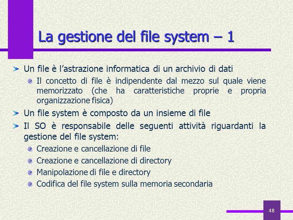 La gestione del file system – 1
