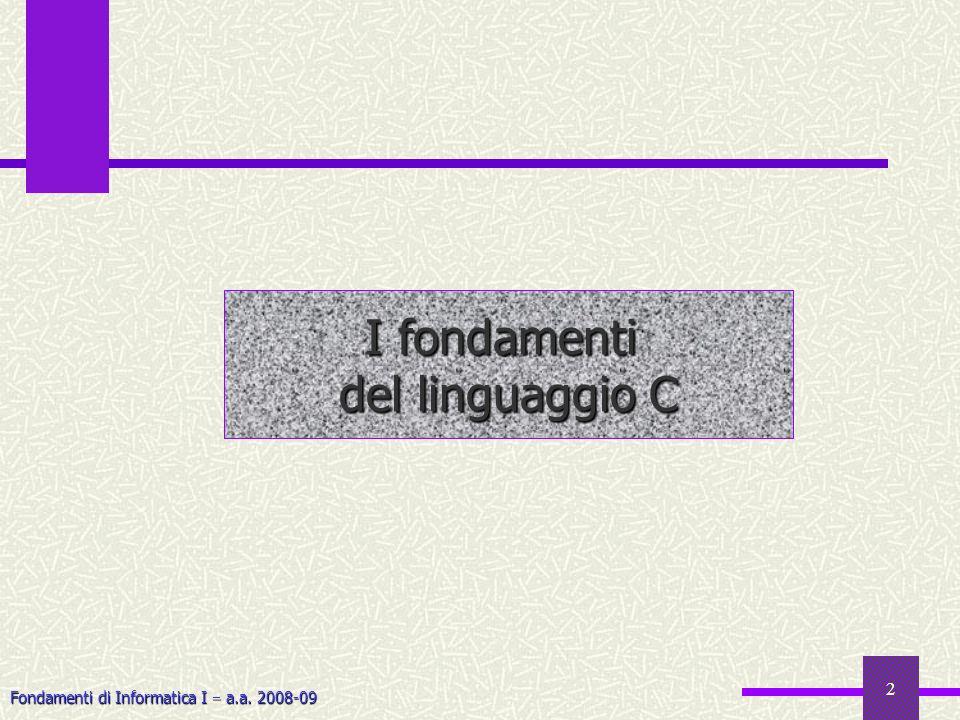 I fondamenti del linguaggio C
