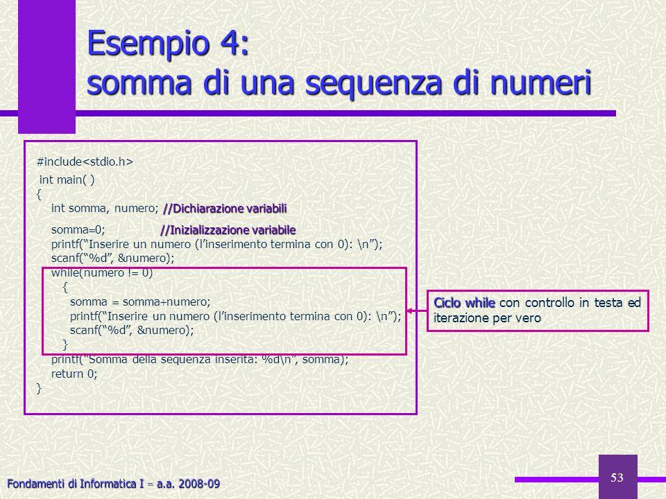 Esempio 4: somma di una sequenza di numeri