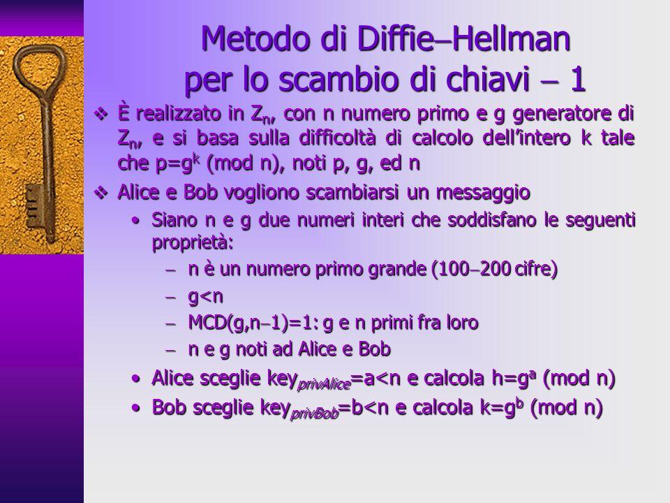 Metodo di DiffieHellman per lo scambio di chiavi  1