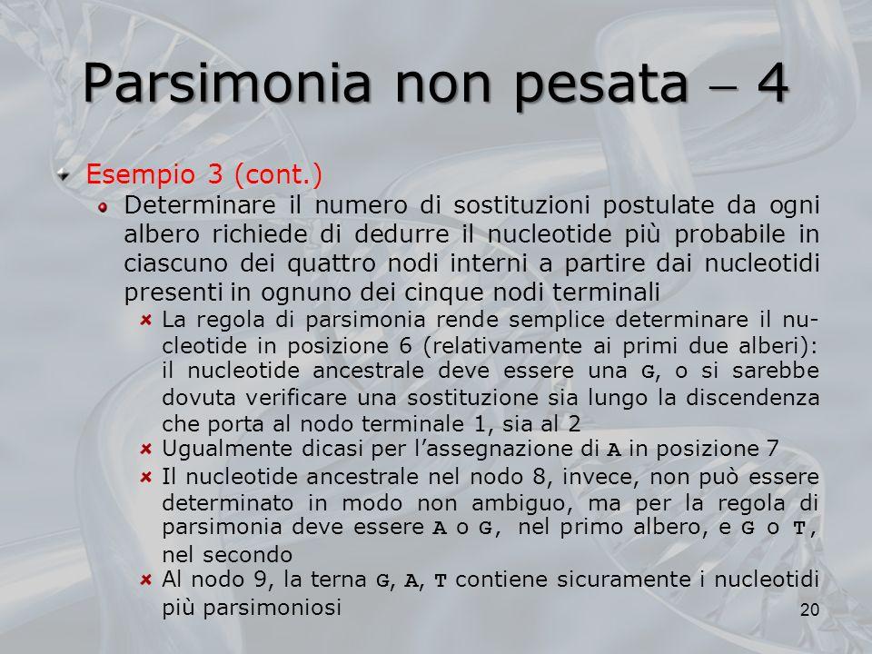 Parsimonia non pesata  4
