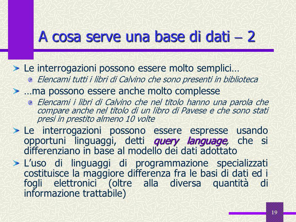 A cosa serve una base di dati  2