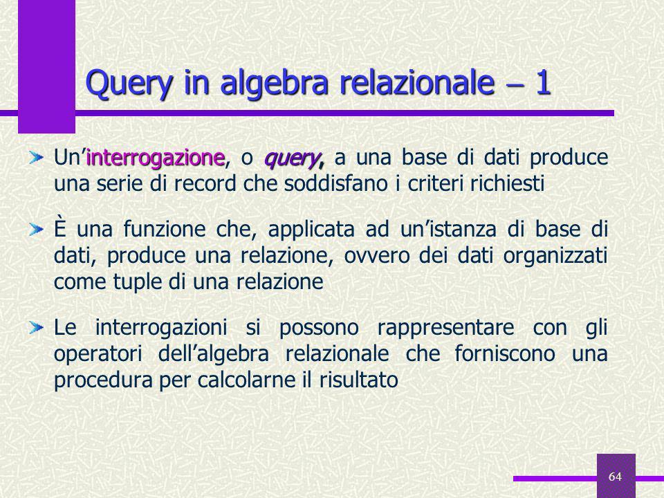 Query in algebra relazionale  1