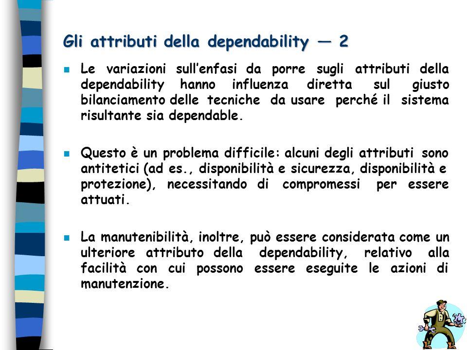 Gli attributi della dependability — 2