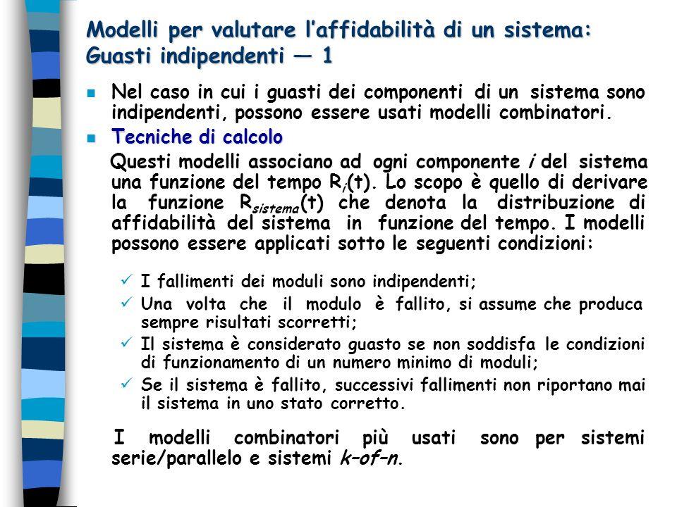 Modelli per valutare l'affidabilità di un sistema: Guasti indipendenti — 1