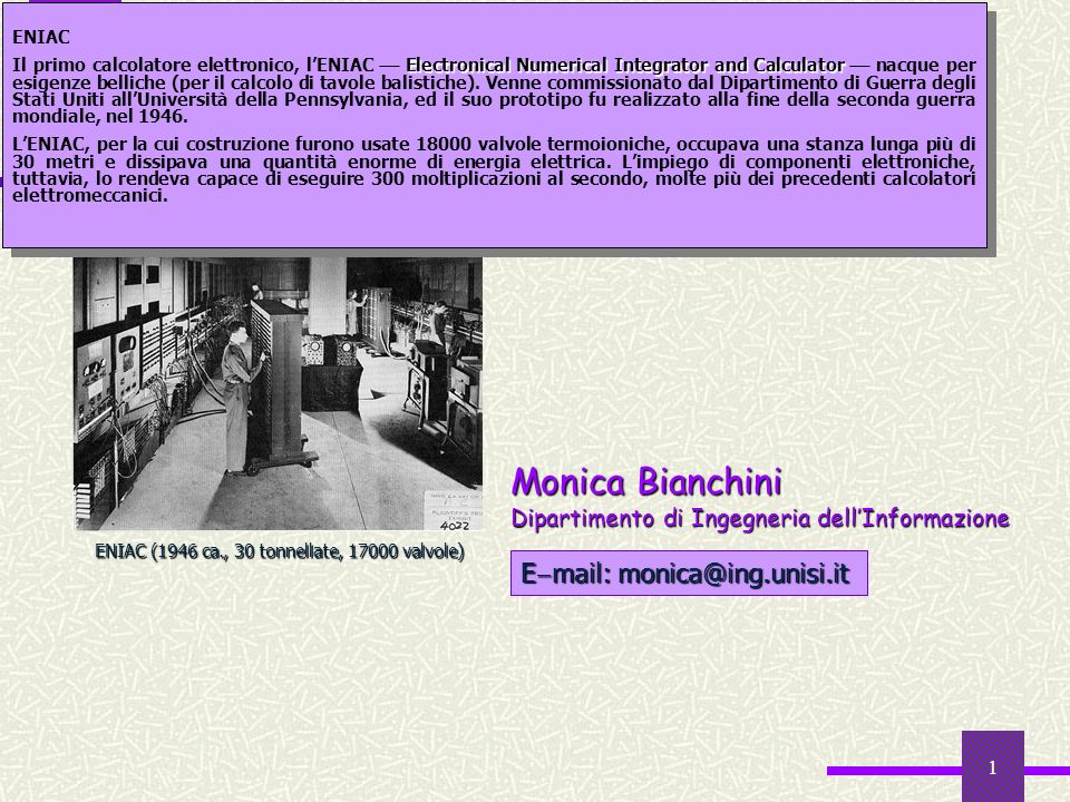 Informatica Monica Bianchini Email: monica@ing.unisi.it