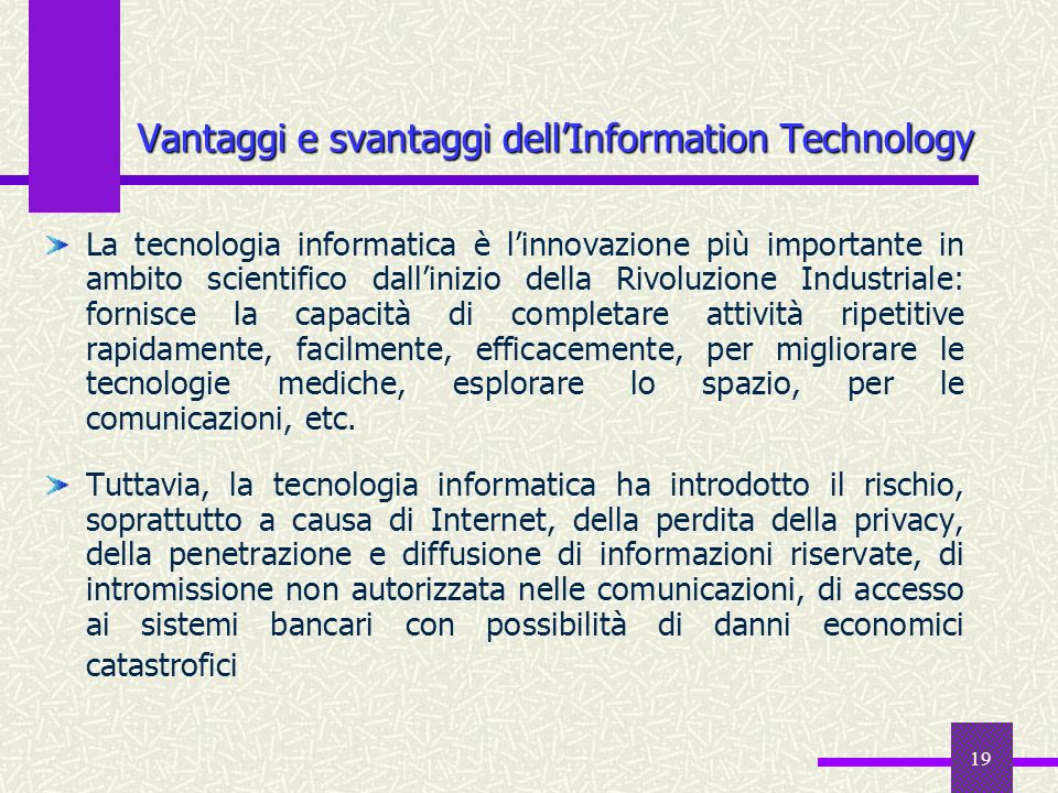 Vantaggi e svantaggi dell'Information Technology