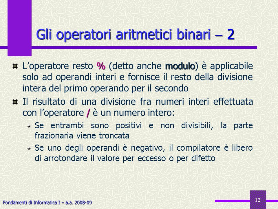 Gli operatori aritmetici binari  2