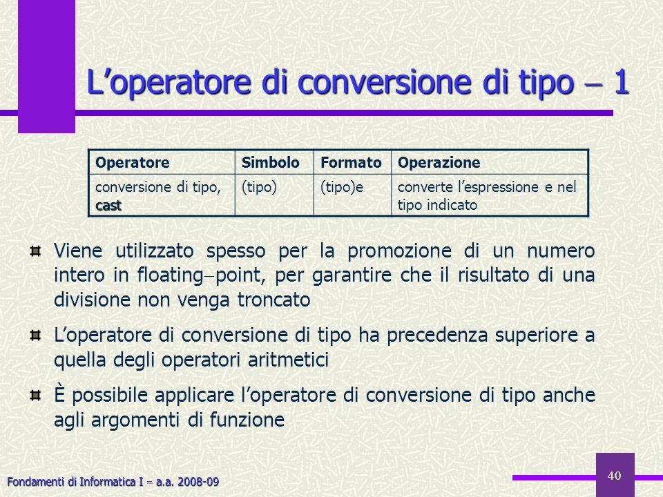 L'operatore di conversione di tipo  1