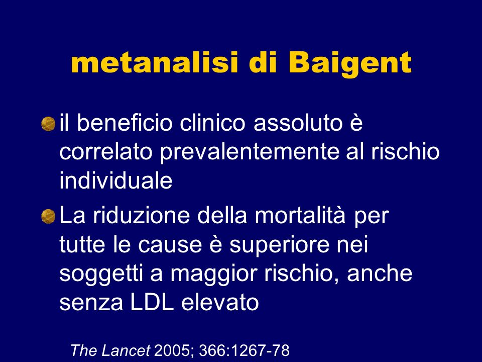 metanalisi di Baigent il beneficio clinico assoluto è correlato prevalentemente al rischio individuale.