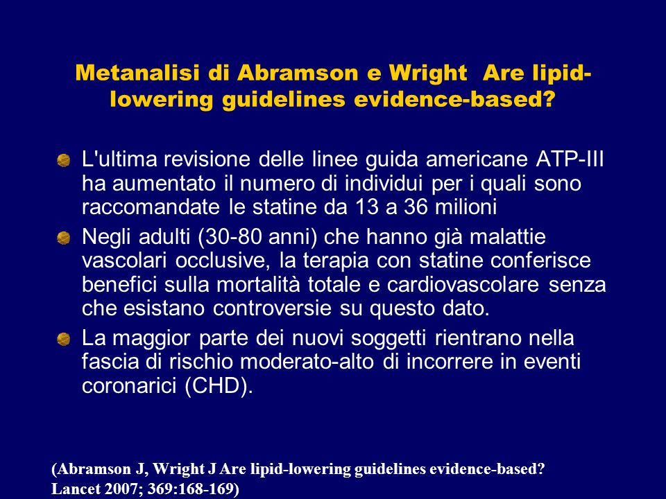 Metanalisi di Abramson e Wright Are lipid-lowering guidelines evidence-based