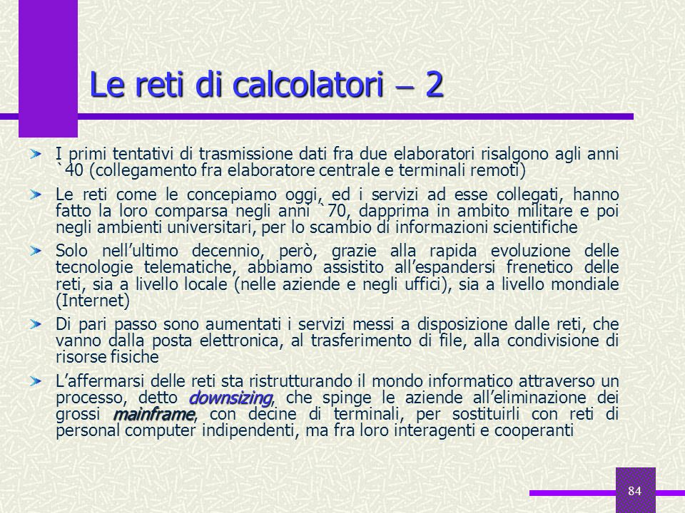 Le reti di calcolatori  2