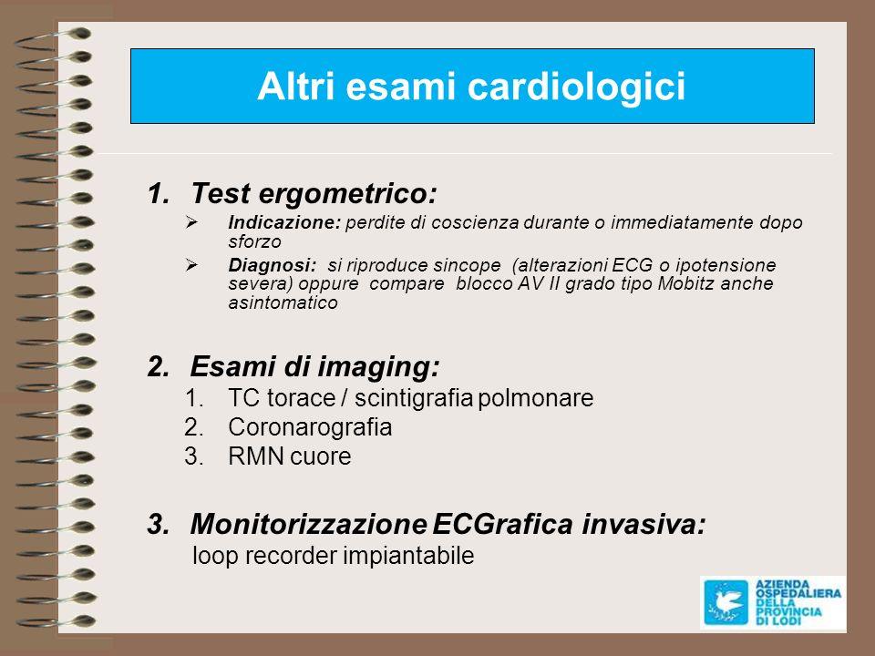 Altri esami cardiologici
