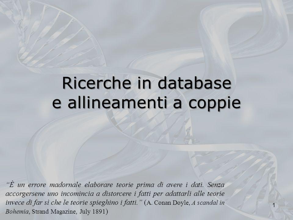 Ricerche in database e allineamenti a coppie