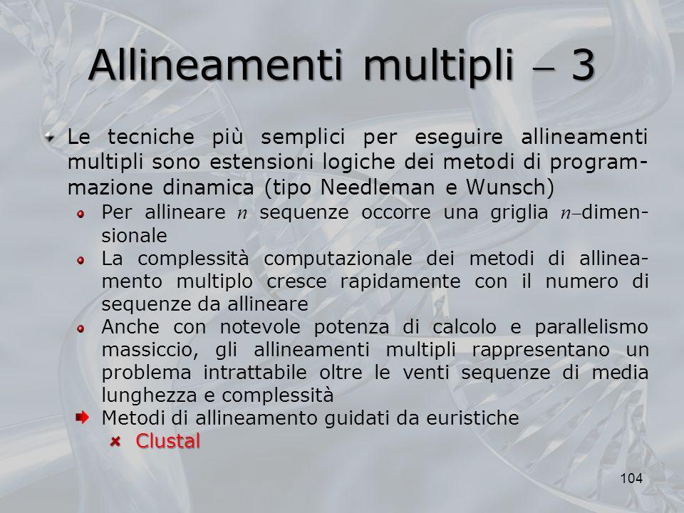 Allineamenti multipli  3