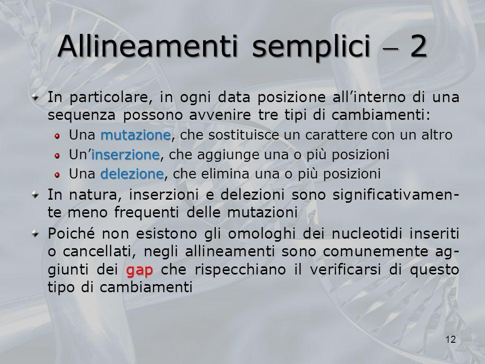 Allineamenti semplici  2