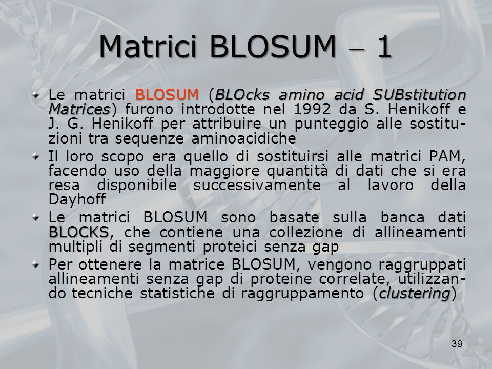 Matrici BLOSUM  1