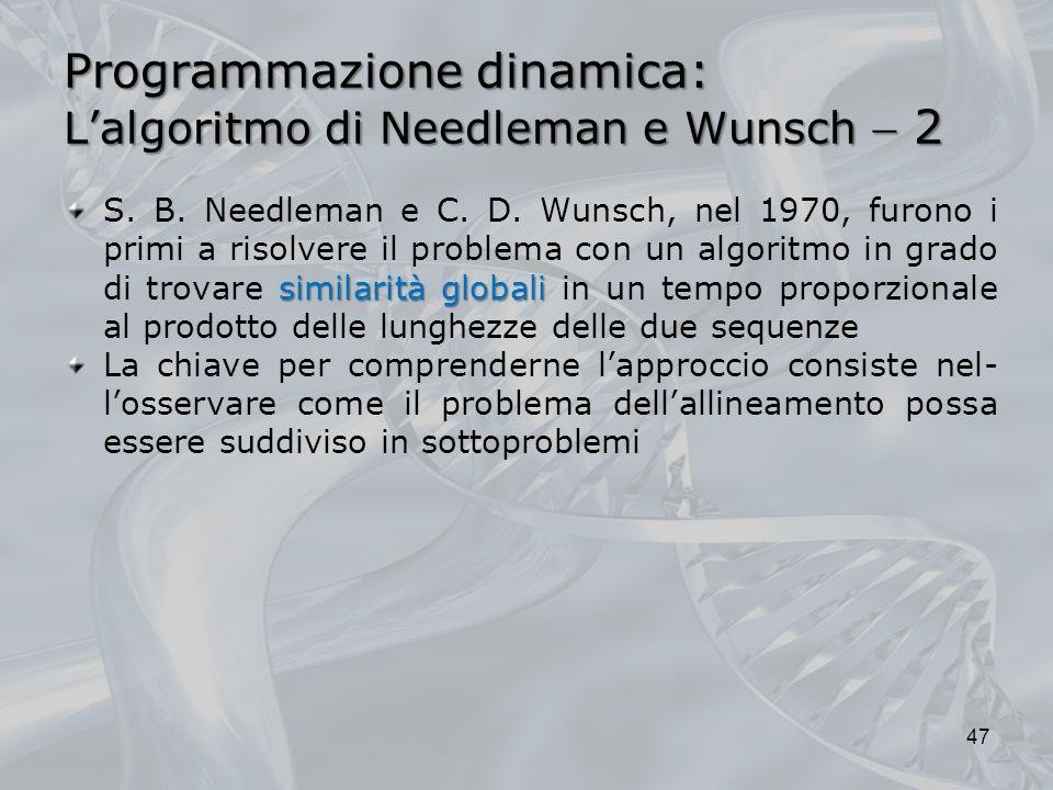 Programmazione dinamica: L'algoritmo di Needleman e Wunsch  2