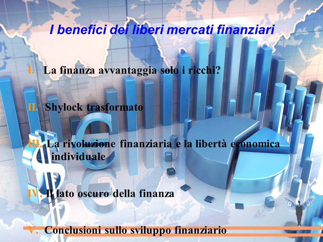 I benefici dei liberi mercati finanziari