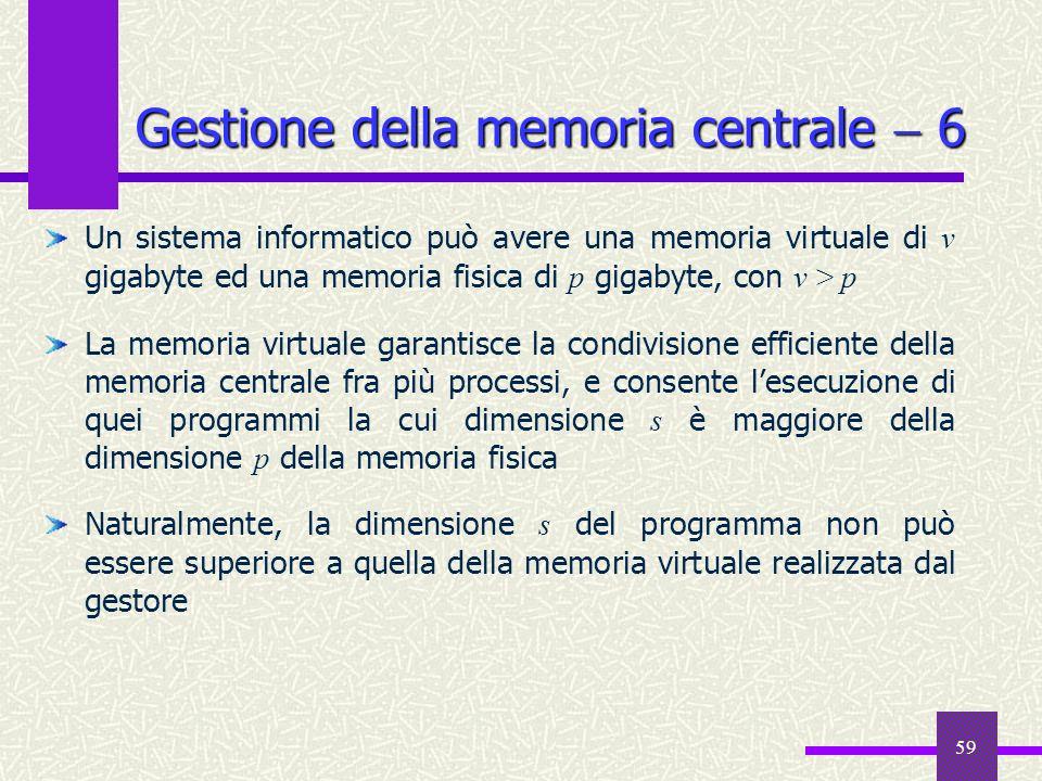 Gestione della memoria centrale  6