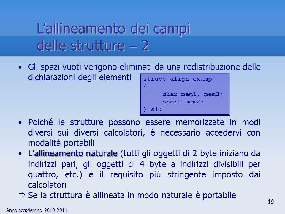 L'allineamento dei campi delle strutture  2