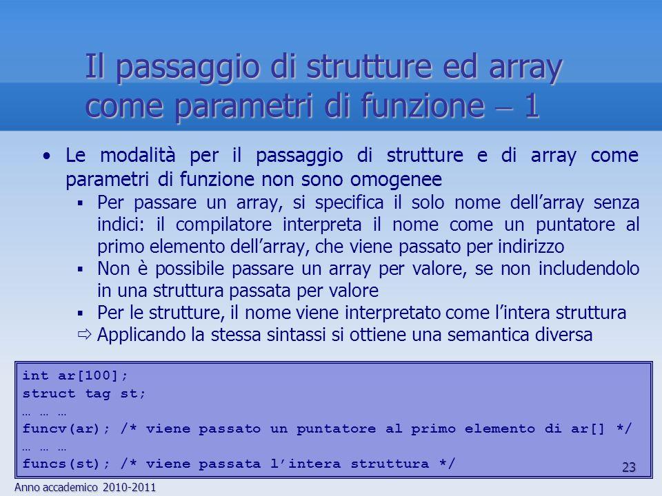Il passaggio di strutture ed array come parametri di funzione  1
