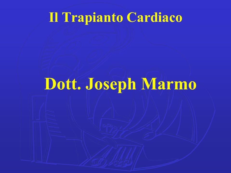 Il Trapianto Cardiaco Dott. Joseph Marmo