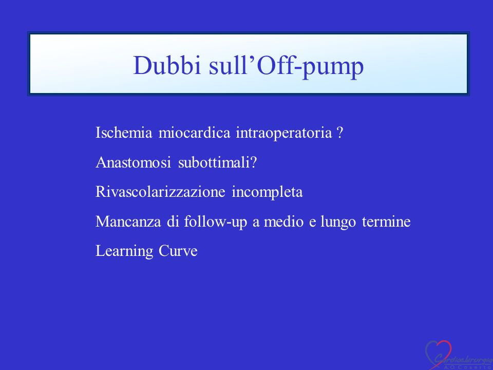 Dubbi sull'Off-pump Ischemia miocardica intraoperatoria