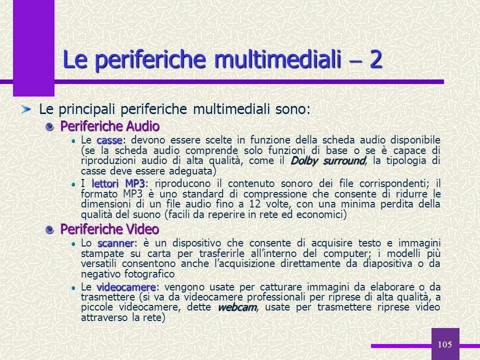 Le periferiche multimediali  2