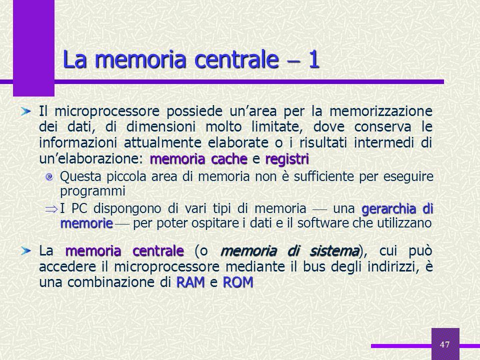 La memoria centrale  1