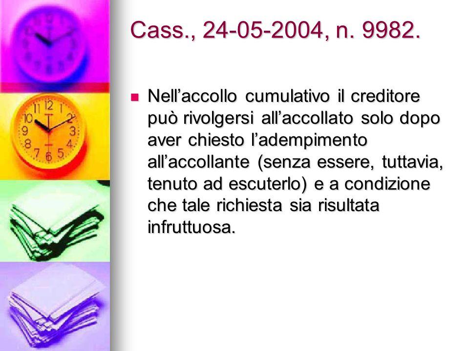 Cass., 24-05-2004, n. 9982.
