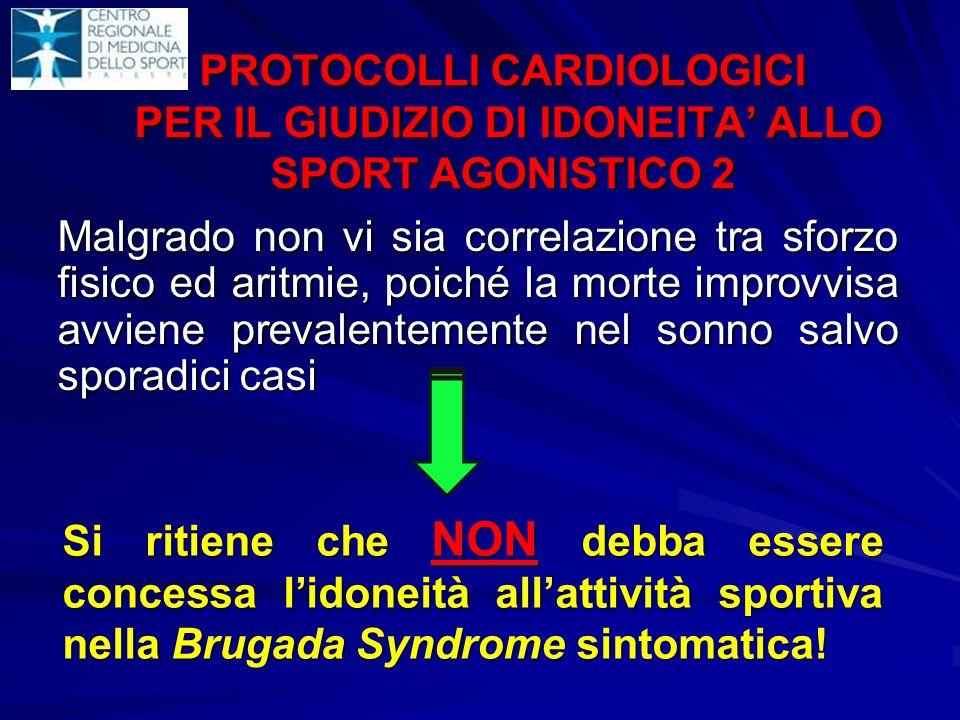 PROTOCOLLI CARDIOLOGICI PER IL GIUDIZIO DI IDONEITA' ALLO SPORT AGONISTICO 2