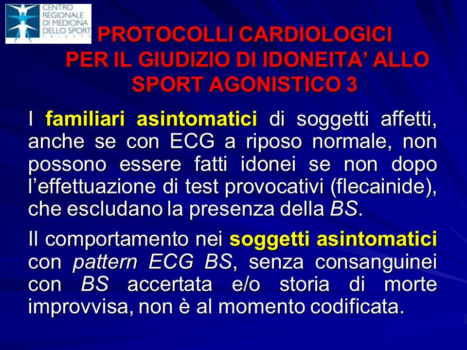 PROTOCOLLI CARDIOLOGICI PER IL GIUDIZIO DI IDONEITA' ALLO SPORT AGONISTICO 3