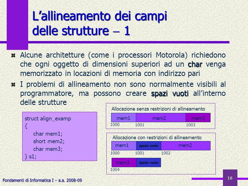 L'allineamento dei campi delle strutture  1