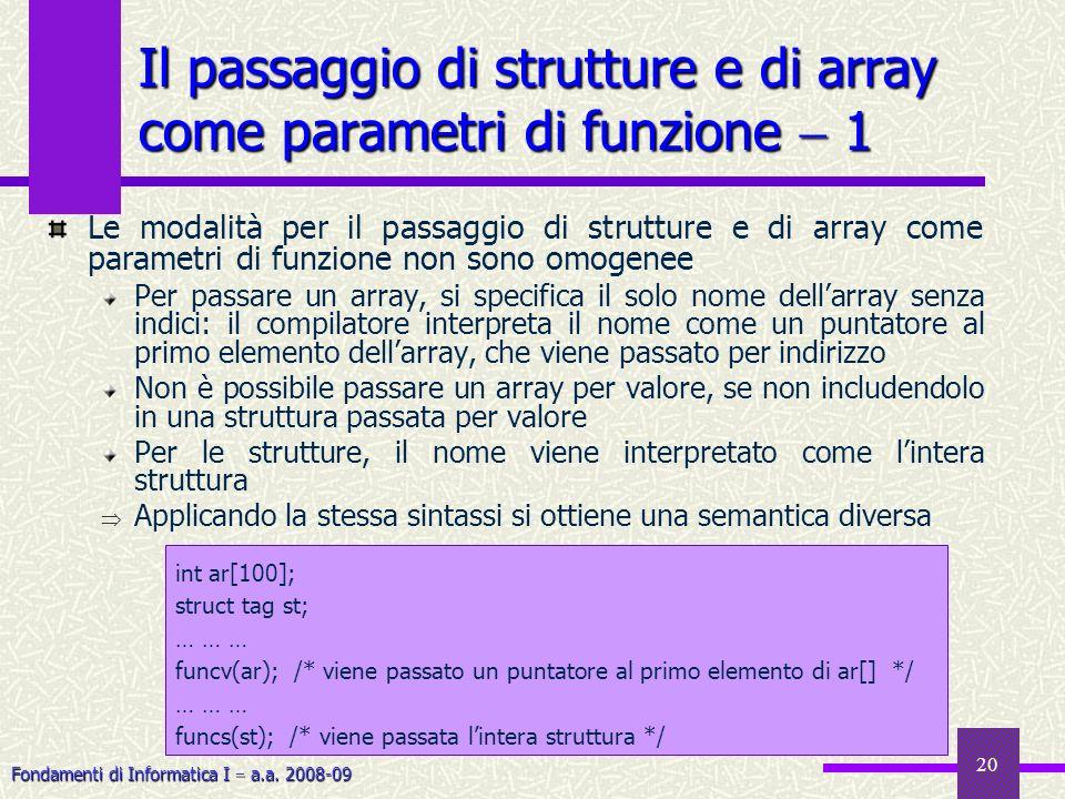 Il passaggio di strutture e di array come parametri di funzione  1