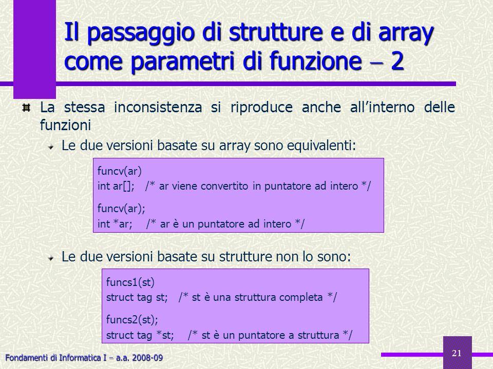 Il passaggio di strutture e di array come parametri di funzione  2