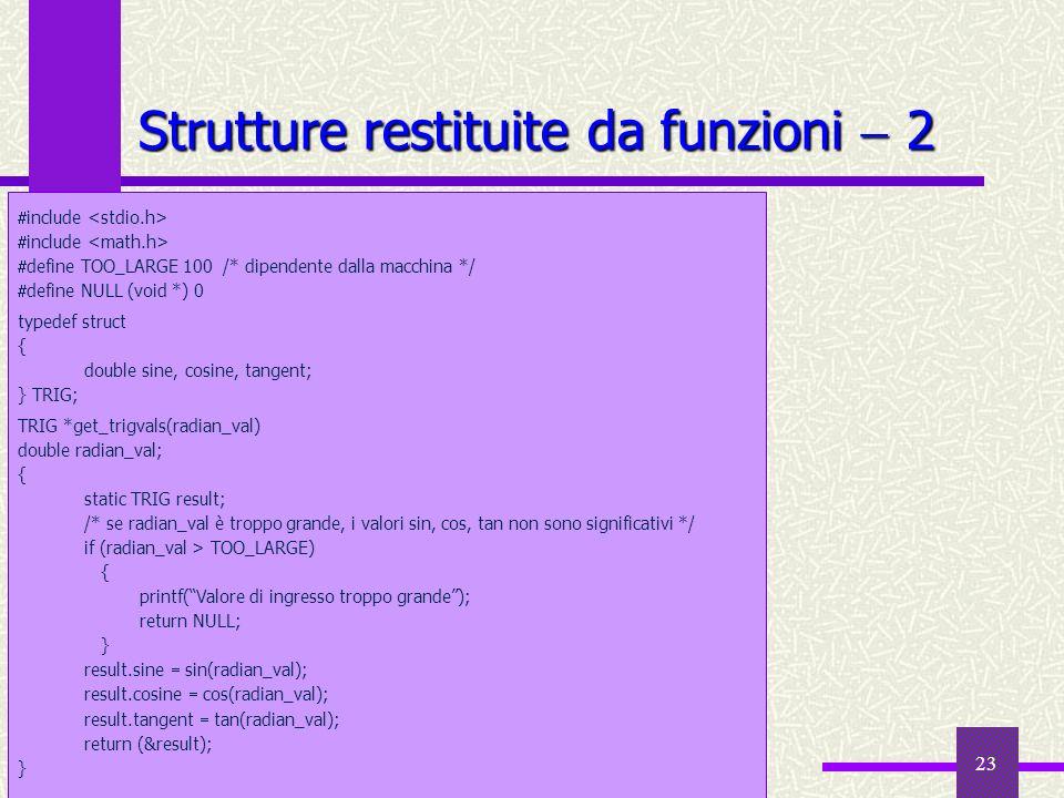 Strutture restituite da funzioni  2