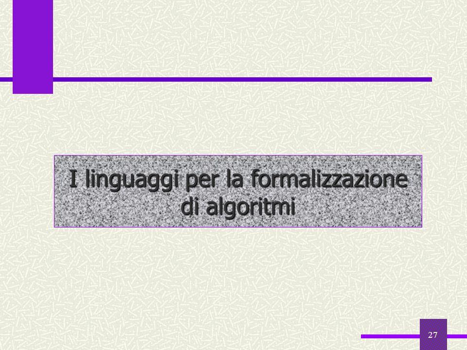 I linguaggi per la formalizzazione di algoritmi